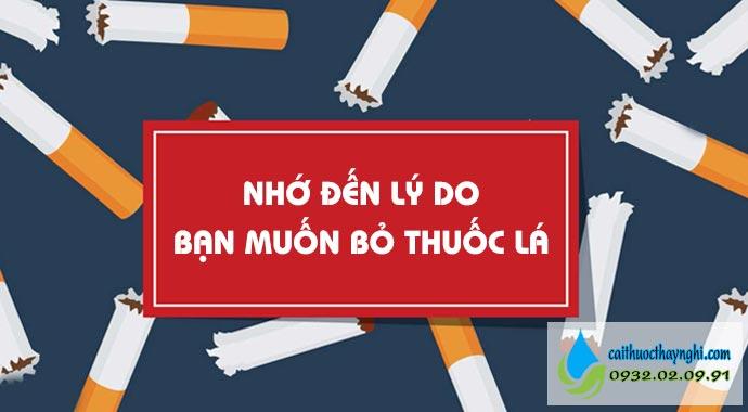 nhớ đến lý do bạn muốn bỏ thuốc lá