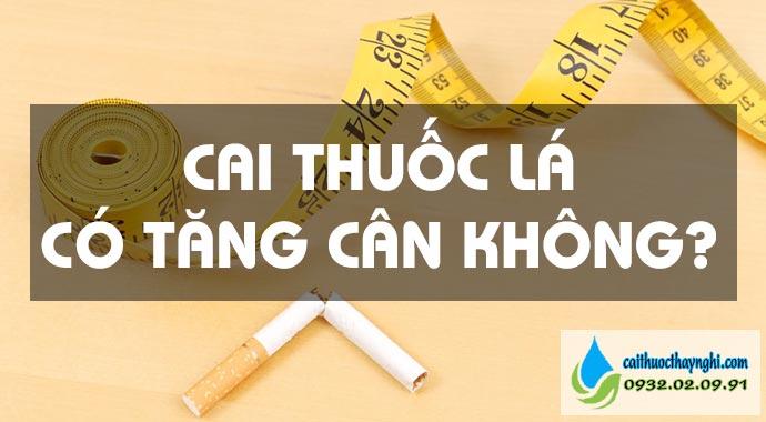 cai thuốc lá có tăng cân không