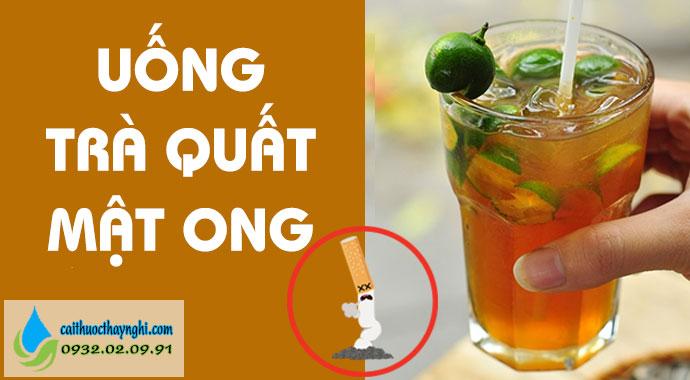 uống trà quất mật ong cai thuốc lá