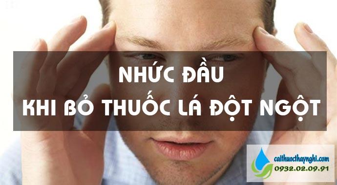 nhức đầu khi bỏ thuốc lá đột ngột