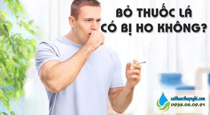 bỏ thuốc lá có bị ho không