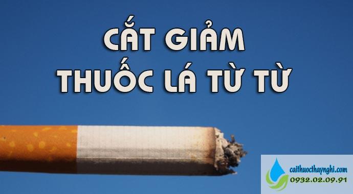 cắt giảm thuốc lá từ từ