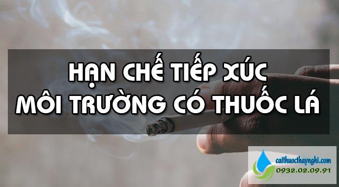 hạn chế tiếp xúc môi trường có thuốc lá
