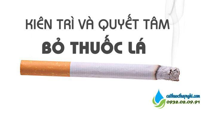Kiên trì và quyết tâm bỏ thuốc lá