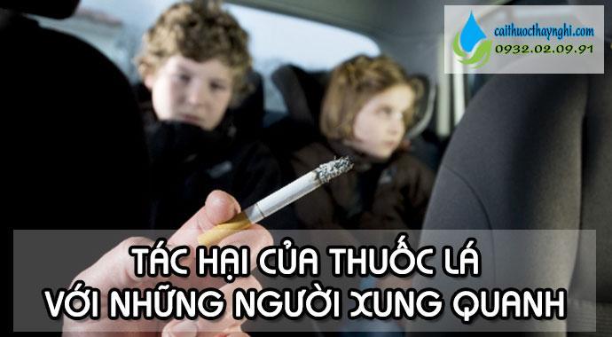 tác hại của thuốc lá đối với những người xung quanh