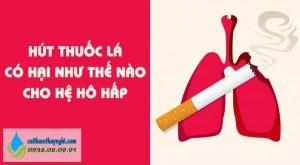 hút thuốc lá có hại như thế nào cho hệ hô hấp