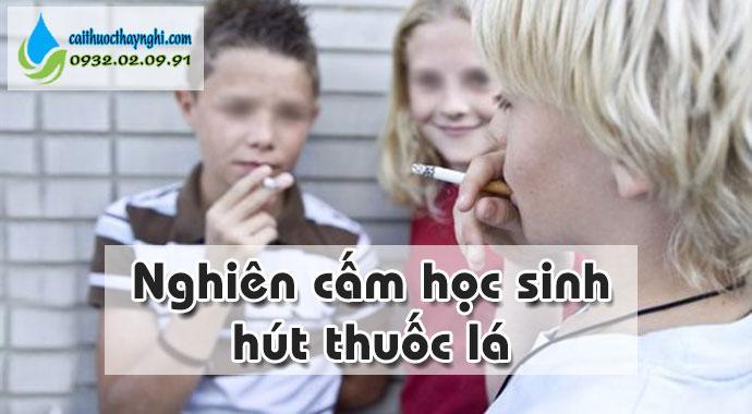 nghiêm cấm học sinh hút thuốc lá