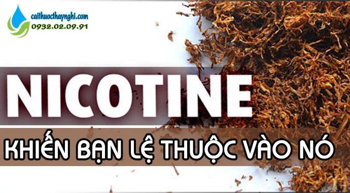 nicotin khiến bạn lệ thuộc vào nó