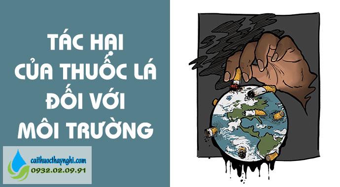 tác hại của thuốc lá đối với môi trường