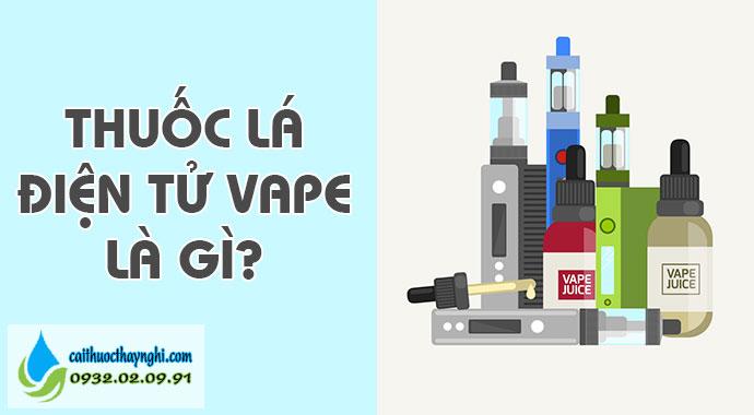 thuốc lá điện tử vape là gì