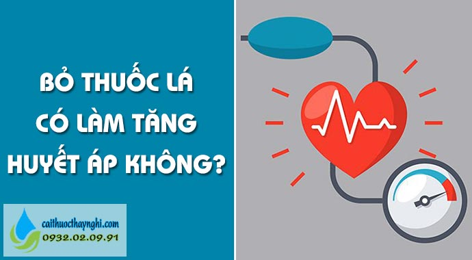 bỏ thuốc lá có tăng huyết áp