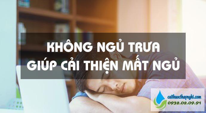 không ngủ trưa giúp cải thiện mất ngủ