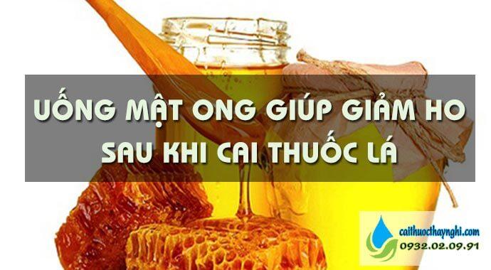 uống mật ong giúp giảm ho sau khi bỏ thuốc lá