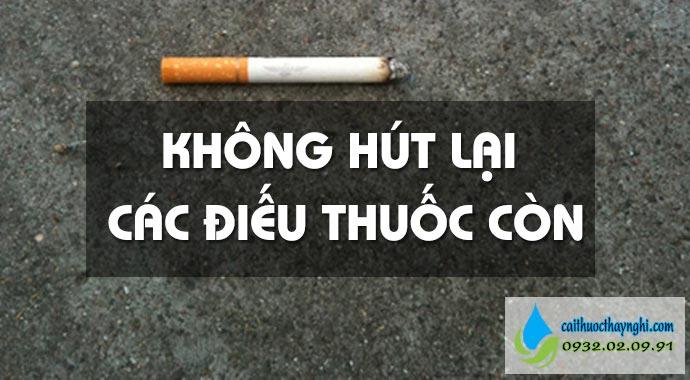 không hút lại các điếu thuốc còn