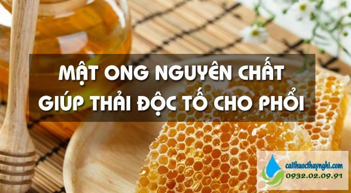 mật ong nguyên chất giúp thải độc cho phổi