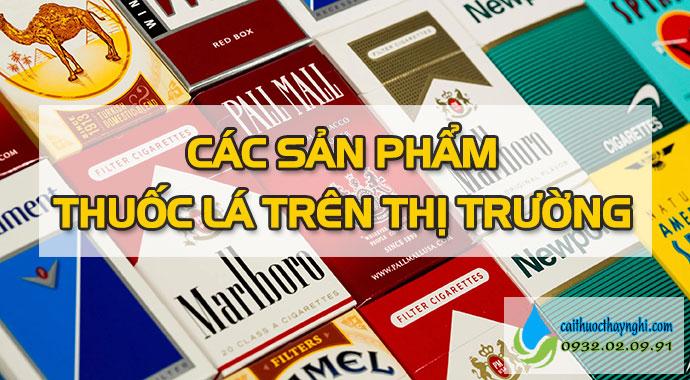các loại thuốc lá trên thị trường