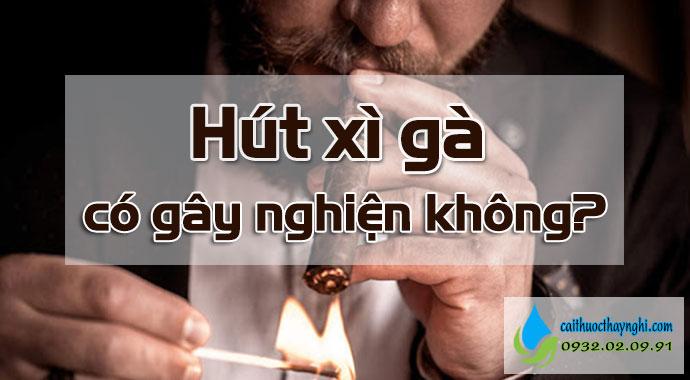 hút xì gà có gây nghiện không