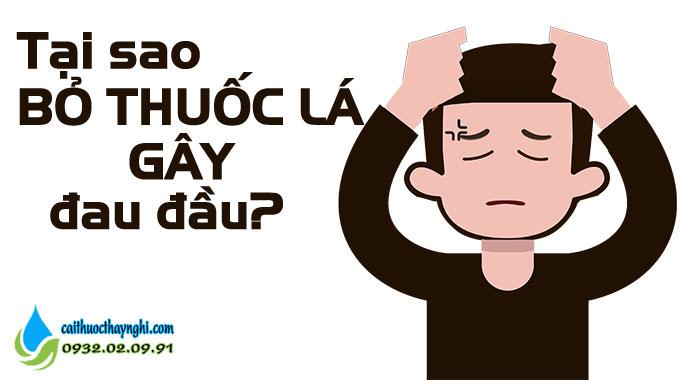 tại sao bỏ thuốc lá lại đau đầu